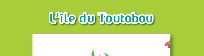 L'île de Toutobou - Centre Hélio Marin